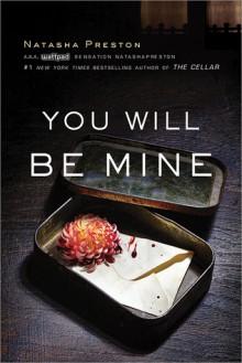 You Will Be Mine - Natasha Preston