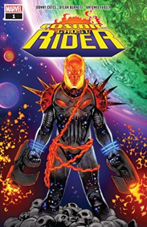 Cosmic Ghost Rider (2018) #1 (of 5) - Donny Cates,Dylan Burnett,Geoff Shaw