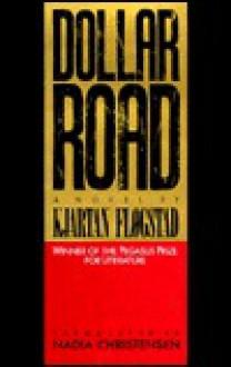 Dollar Road - Kjartan Fløgstad,Nadia Christensen,Kjartan Flogstad