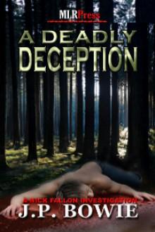A Deadly Deception (A Nick Fallon Investigation, #2) - J.P. Bowie