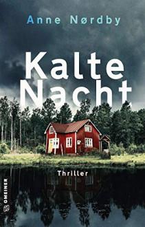 Kalte Nacht - Anne Nordby