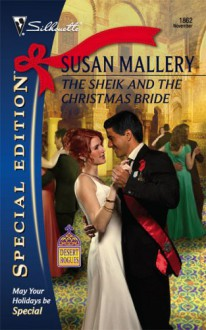 The Sheik and the Christmas Bride (Desert Rogues, #11) - Susan Mallery