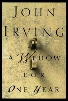 A Widow for One Year - John Irving