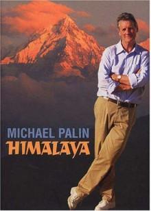Himalaya - Michael Palin, Basil Pao