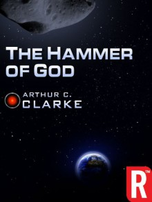 The Hammer of God (Arthur C. Clarke Collection) - Arthur C. Clarke