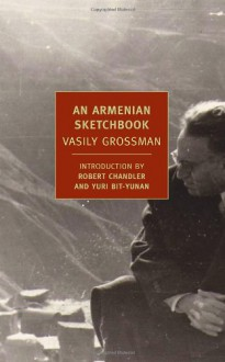 An Armenian Sketchbook (New York Review Books Classics) - Vasily Grossman
