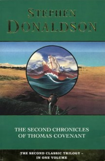 The Second Chronicles of Thomas Covenant - Stephen R. Donaldson