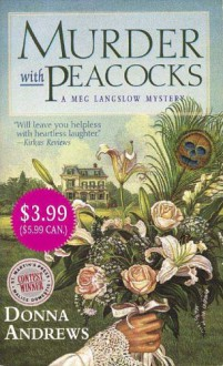 Murder With Peacocks - Donna Andrews