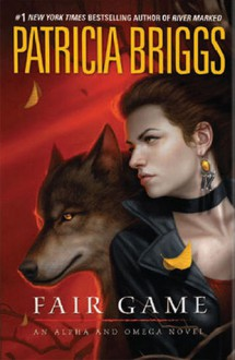 Fair Game - Patricia Briggs