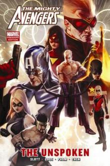 The Mighty Avengers, Vol. 6: The Unspoken - Dan Slott, Khoi Pham