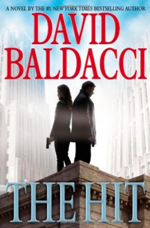The Hit - David Baldacci