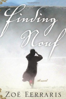 Finding Nouf - Zoë Ferraris