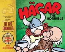 Hagar the Horrible: The Epic Chronicles: The Dailies 1976-1977 - Dik Browne