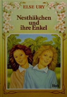 Nesthäkchen und ihre Enkel - Else Ury