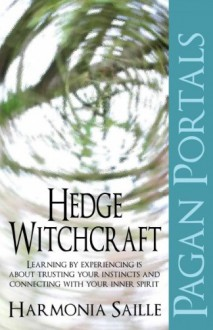Pagan Portals - Hedge Witchcraft - Harmonia Saille