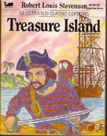 Treasure Island (Illustrated Classic Editions) - Deidre S. Laiken, A.J. McAllister, Robert Louis Stevenson