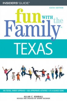 Fun with the Family Texas, 6th - Sharry Buckner, Allan C. Kimball