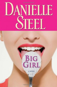 Big Girl - Danielle Steel