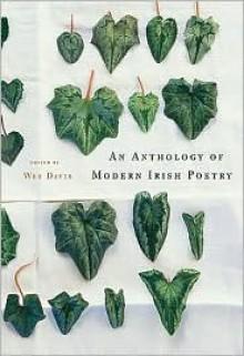 An Anthology of Modern Irish Poetry - Wes Davis (Editor)