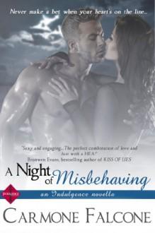 A Night of Misbehaving (Entangled Indulgence) - Carmen Falcone