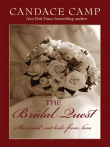 The Bridal Quest (The Matchmakers #2) (Core) - Candace Camp
