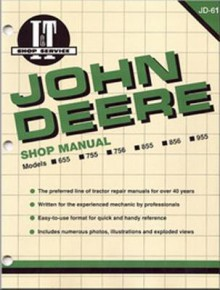 John Deere Shop Manual: Models 655, 755, 756, 855, 856, 955 - Intertec