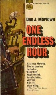 One Endless Hour - Dan J. Marlowe