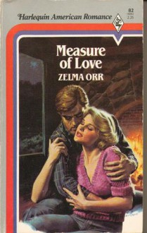 Measure Of Love - Zelma Orr