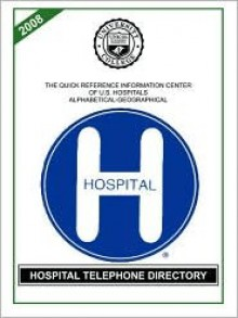 Hospital Telephone Directory 2008 - Unicol, Lisa Alperin Rose
