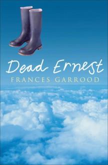 Dead Ernest - Frances Garrood
