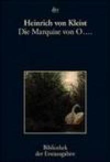 MARQUISE VON O... - Kleist Heinrich