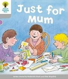 Just for Mum - Roderick Hunt, Alex Brychta