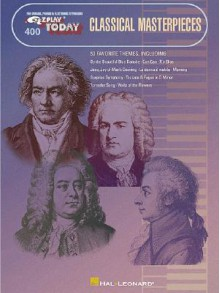 Classical Masterpieces: E-Z Play Today Volume 400 - Various
