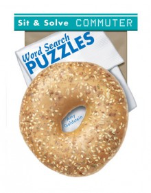 Sit & Solve® Commuter Word Search Puzzles - Amy Goldstein