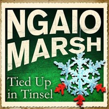 Tied Up In Tinsel - Ngaio Marsh,James Saxon