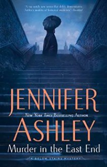 Murder in the East End - Jennifer Ashley