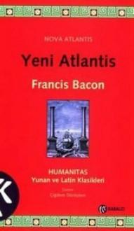 Yeni Atlantis - Francis Bacon