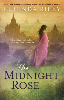 The Midnight Rose: A Novel - Lucinda Riley