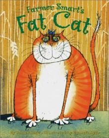 Farmer Smart's Fat Cat - James Sage, Russell Ayto
