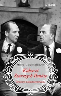 Kabaret Starszych Panów - Monika Makowska-Wasowska,Grzegorz Wasowski