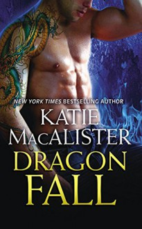 Dragon Fall - Katie MacAlister