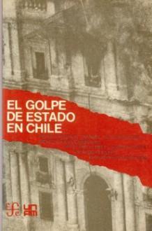 El golpe de Estado en Chile - Pedro Vuskovic