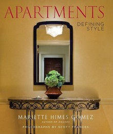 Apartments: Defining Style - Mariette Himes Gomez