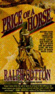 Price of a Horse - Ralph Cotton