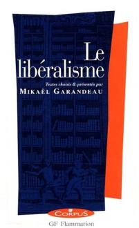 Le Libéralisme - Mikaël Garandeau