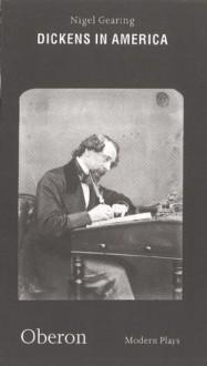 Dickens in America - Nigel Gearing