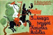 3-cia Księga Przygód Koziołka Matołka - Kornel Makuszyński, Marian Walentynowicz