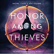 Honor Among Thieves - Ann Aguirre, Rachel Caine, Adam Lazerre-White, Adenrele Ojo