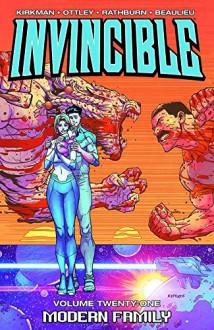 Invincible Volume 21: Modern Family (Invincible Tp) - Robert Kirkman