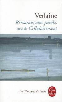 Romances Sans Paroles Et Cellulairement - Paul Verlaine